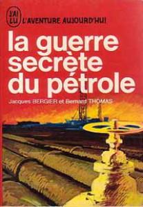 La guerre secrète du pétrole